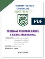 Reservas de Riesgo Comun y Reservas de Riesgo Profesional