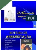 APRESENTACAO - A MORENINHA