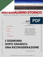 Materialismo Storico, Rivista Di Filosofia, Storia e Scienze Umane, Nº 1, 2017, 1 - l'Egemonia Dopo Gramsci. Una Riconsiderazione (a Cura Di Fabio Frosini)