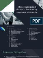 Metodologías para el desarrollo de software y sistemas de información