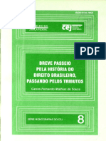 Vol. 8 (1999) Breve passeio pela história do Direito brasileiro, passando pelos tributos