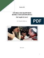 CIOFFARI, G.- III. Storia dei rapporti Roma-Costantinopoli (1958-2017)