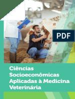 LIVRO_UNICO Ciências Socioeconômicas Aplicadas a Medicina Veterinária