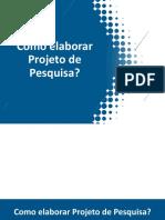2 - COMO ELABORAR PROJETO DE PESQUISA CIENTIFICA - 09-03-20