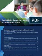 Ludicidade Currículo e Avaliação na Educação Infantil