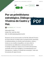 Por un primitivismo estratégico. Diálogo entre Viveiros de Castro y Yuk Hui.   by Emma Baizabal   Jul, 2021   Medium