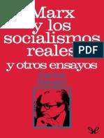 Marx y los socialismos reales y otros ensayos