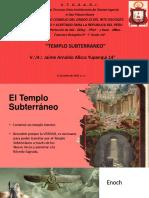 14º El Templo Subterráneo. Imágenes - V.·.H.·. Jaime Arnaldo Allcca Yupanqui, 14°