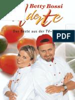 Betty Bossy - Al Dente, Das Beste Aus Der TV-Küche 1