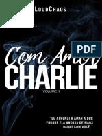 Com Amor, Charlie - Loud Chaos