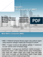 Semi Solid Processing MMC