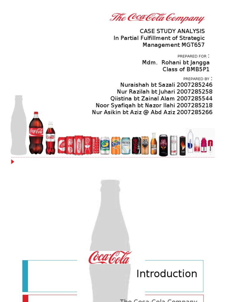 soft drinks case analysis Soft drink industry case study a comparative study on consumption patterns of soft drinks and fruit juices executive summary soft drinks were common.