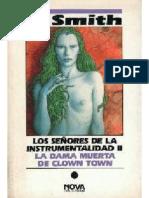 Smith, Cordwainer - Los Señores de la Instrumentalidad II - La Dama muerta de Clown Town