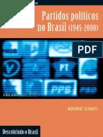 Partidos Politicos no Brasil - Rogerio Schmitt