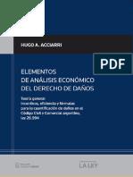 ACCIARRI, Hugo A., Elementos de Análisis Económico del Derecho de Daños, Thomson Reuters - La Ley, Buenos Aires, 2015, cap. III, p. 61-72 (1)
