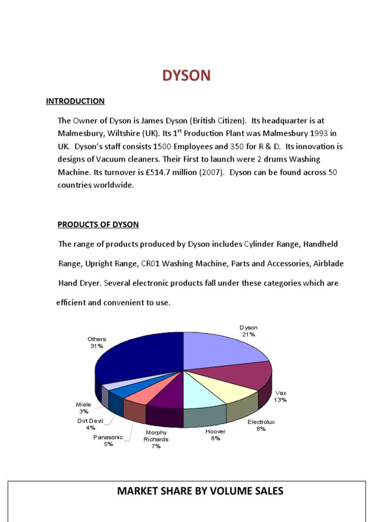 dyson marketing analysis G-force was the name given to dyson's first widely available vacuum cleaner and only available on the japanese market, it was not sold under the dyson name.