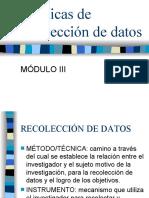 MÓDULO III- Técnicas de recolección de datos