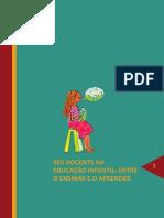 Caderno 1 - Ser Docente Na Educação Infantil