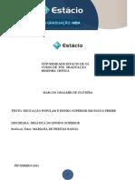 2021 - RESENHA CRÍTICA - DIDÁTICA DO ENSINO SUPERIOR - PÓS GRADUAÇÃO - FEVEREIRO