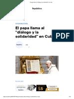 El papa llama al _diálogo y la solidaridad_ en Cuba