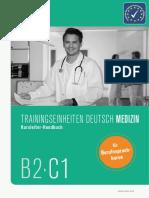TRAININGSEINHEITEN DEUTSCH MEDIZIN. Kursleiter-Handbuch. für. Berufssprachkurse B2 C1.