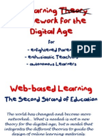 A Learning Framework for the Digital Age