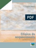 Rauter, C. Clínica Do Esquecimento