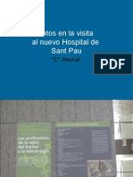 Fotos en el segundo Hospital de Sant Pau