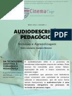 Audiodescrição como ferramenta Pedagógica