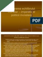 Asigurarea echilibrului monetar – imperativ al politicii monetare