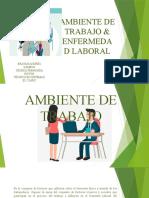 AMBIENTE DE TRABAJO &