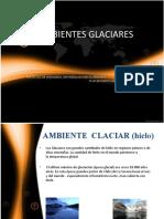 AMBIENTES GLACIARES