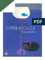 O Peixinho Azul e Outras Histórias - Roque Jacintho