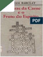 AS OBRAS DA CARNE E O FRUTO DO ESPÍRITO - William Barclay