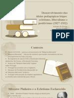 Slides História - As ideias pedagógicas