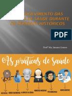 Desenvolvimento das práticas de saúde durante os períodos históricos