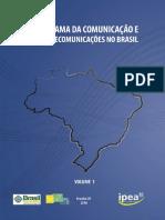 Panorama Da Comunicação e Das Telecomunicações No Brasil