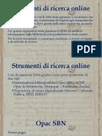 STRUMENTI E METODI DELLA RICERCA BIBLIOGRAFICA 7