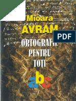 Avram Mioara - Ortografie pentru toti