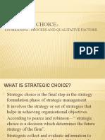 Strategic choice-