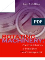 Rotating Machinery Practical Solutions to Unbalance and Misalignment - Robert B McMillan,