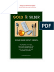 Gold Silber Kann Man Nicht Essen