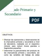 CHANCADO PRIMARIO Y SECUNDARIO
