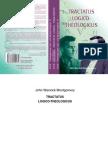 John Warwick Montgomery - Tractatus Logico-Theologicus
