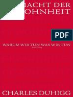 Die Macht Der Gewohnheit Warum Wir Tun, Was Wir Tun (German Edition) by Charles Duhigg [Duhigg, Charles] (Z-lib.org)