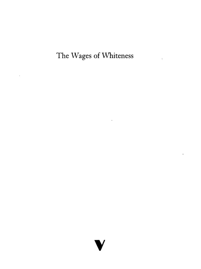 The wages of whiteness david roediger whiteness studies racism fandeluxe Gallery