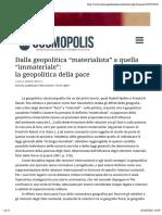 Cosmopolis_Dalla geopolitica materialista a quella immateriale