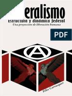 CARRASQUER, Felix - Federalismo - Estructura y Dinamica Federal - Una proyección de liberación humana