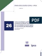 Institucionalidade e política economica no Brasil - as contradições do atual regime de crescimento pós-liberalização - Miguel Bruno e Jaime Marques