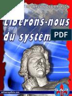 Libérons-nous du système